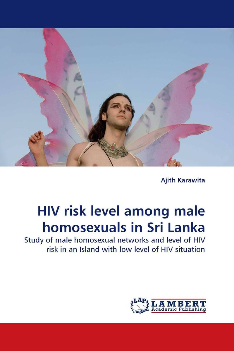 HIV risk level among male homosexuals in Sri Lanka driven to distraction