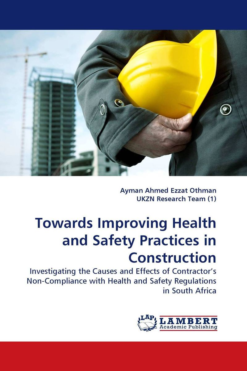 Towards Improving Health and Safety Practices in Construction цена и фото