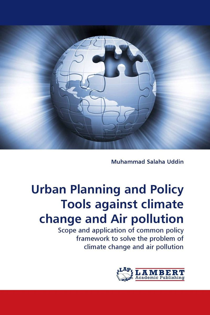 Urban Planning and Policy Tools against climate change and Air pollution geomorphic control on urban expansion
