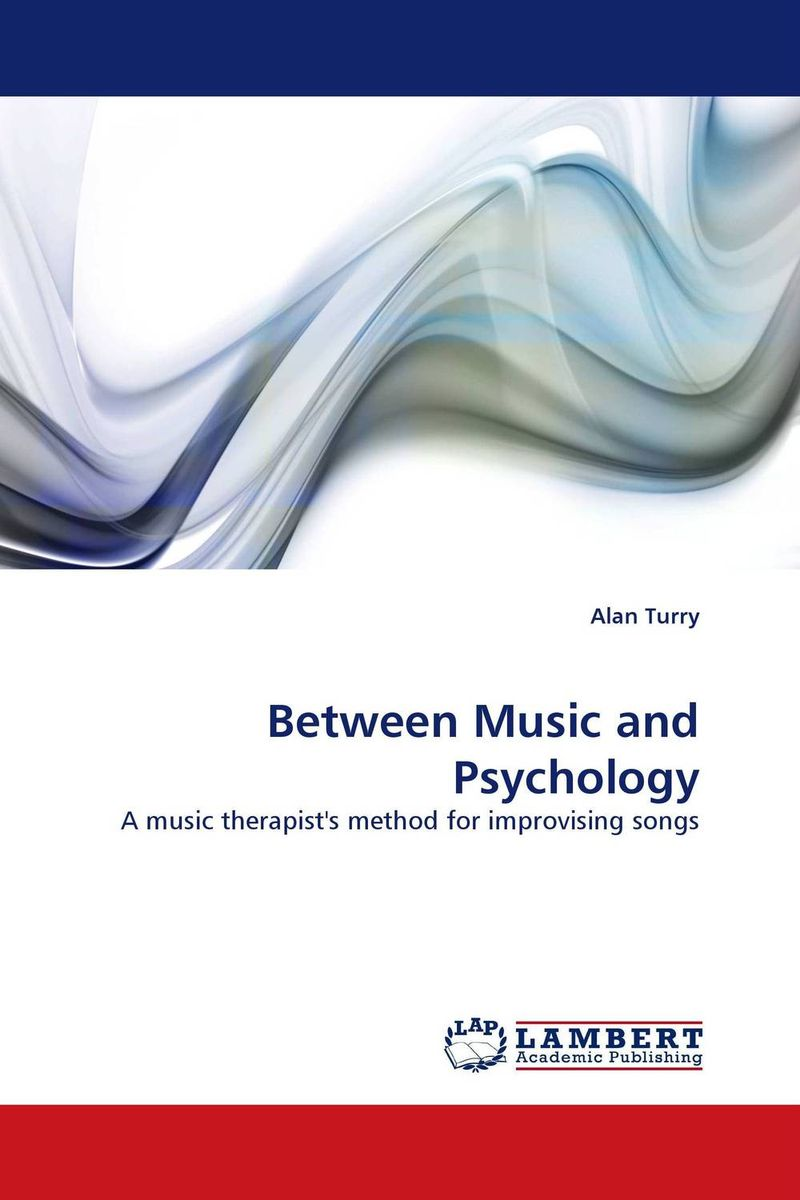 Between Music and Psychology case history of therapeutic patient manual