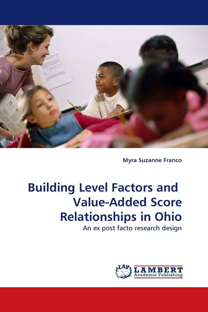Building Level Factors and  Value-Added Score Relationships in Ohio target score teacher s book
