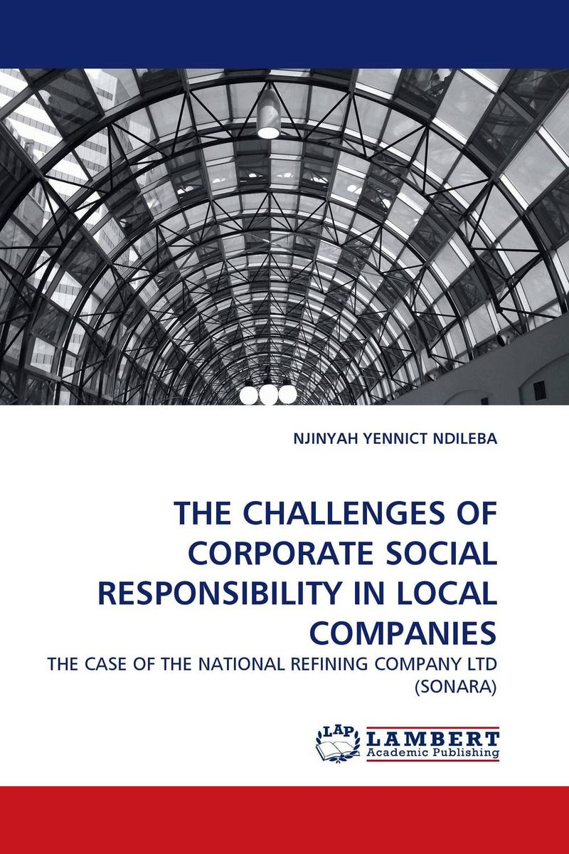 THE CHALLENGES OF CORPORATE SOCIAL RESPONSIBILITY IN LOCAL COMPANIES corporate social responsibility csr in ethiopian floriculture industry
