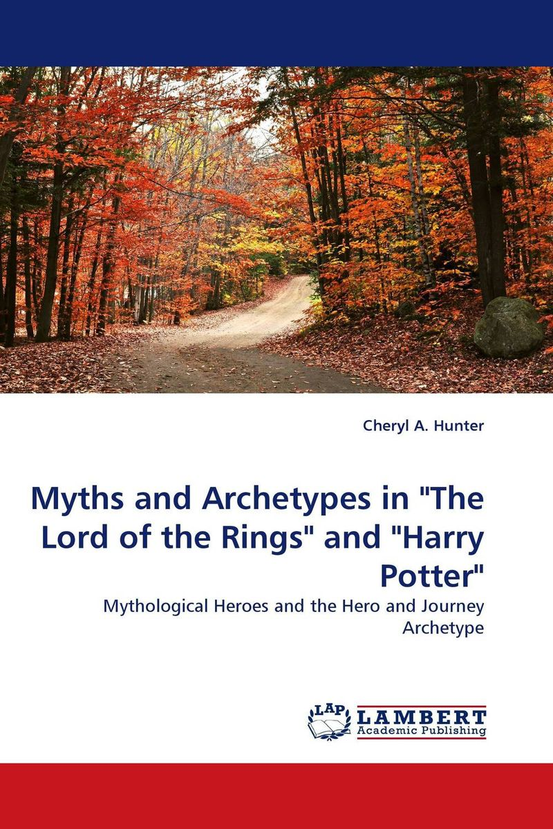 Myths and Archetypes in The Lord of the Rings and Harry Potter