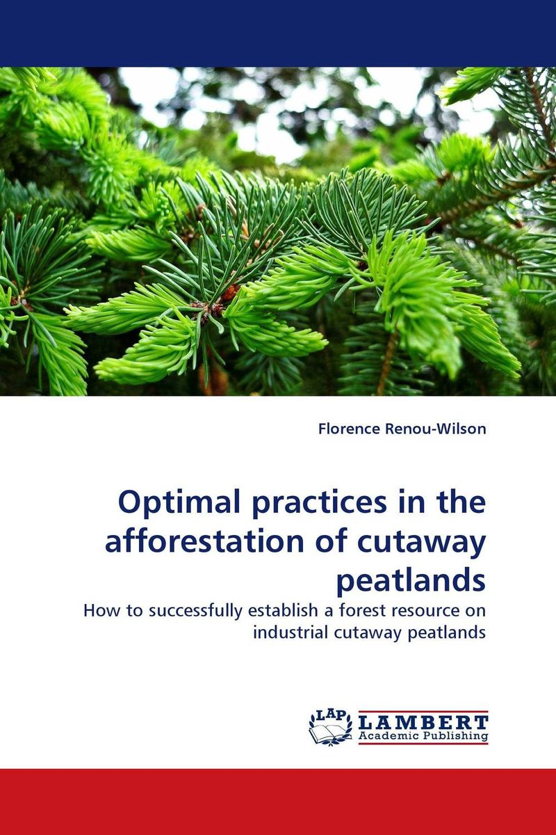 Optimal practices in the afforestation of cutaway peatlands