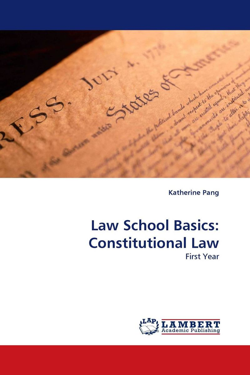 Law School Basics: Constitutional Law david m o brien constitutional law and politics 6e v 2