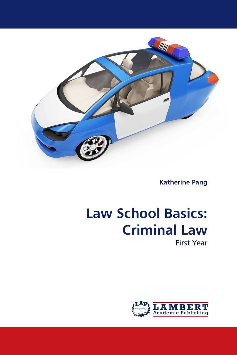 Law School Basics: Criminal Law law school basics contracts