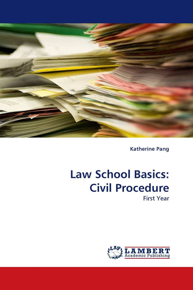 Law School Basics: Civil Procedure david cottrell the first two rules of leadership