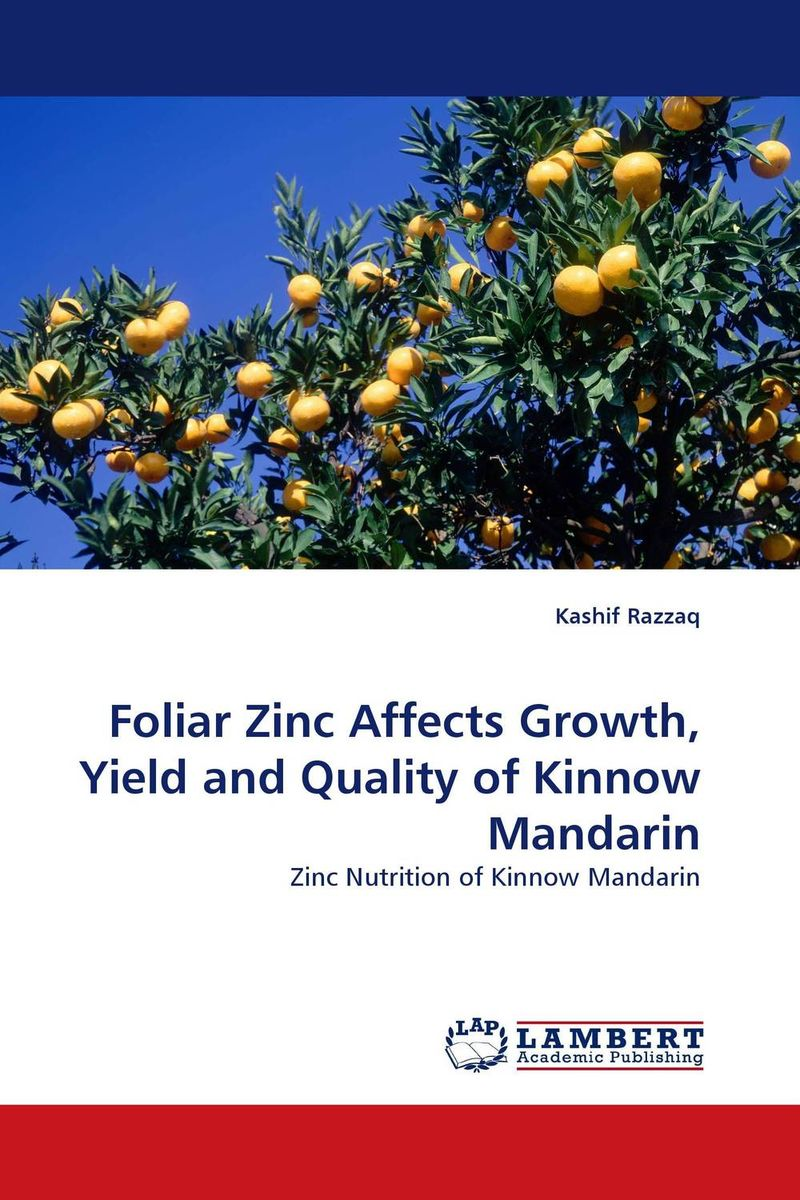 Foliar Zinc Affects Growth, Yield and Quality of Kinnow Mandarin tissue culture of citrus reticulata blanco kinnow