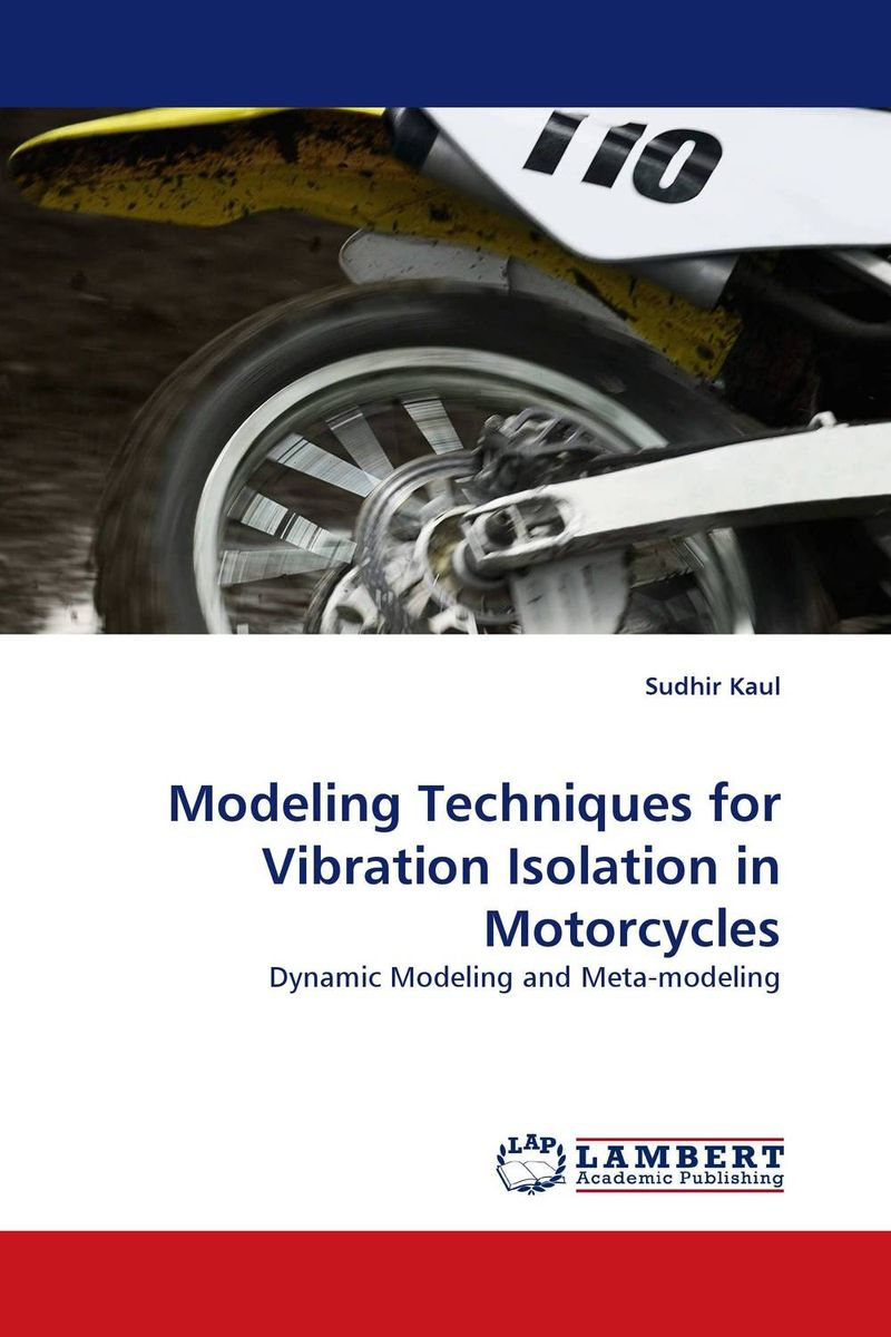 Modeling Techniques for Vibration Isolation in Motorcycles optimization modeling and mathematical analysis