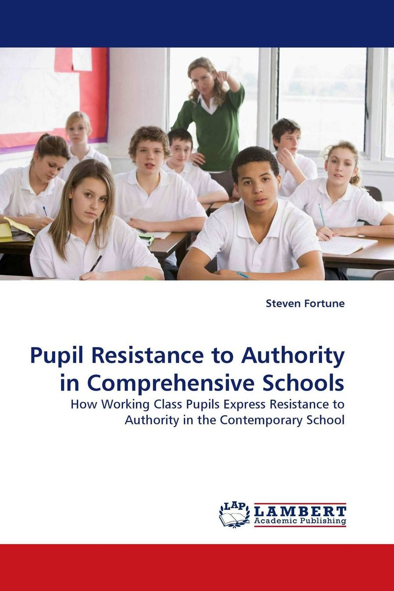 Pupil Resistance to Authority in Comprehensive Schools