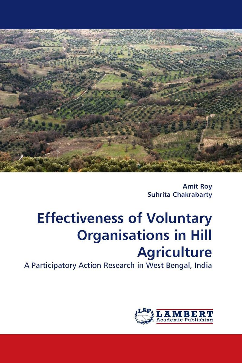 Effectiveness of Voluntary Organisations in Hill Agriculture the challenges experienced by non governmental organisations