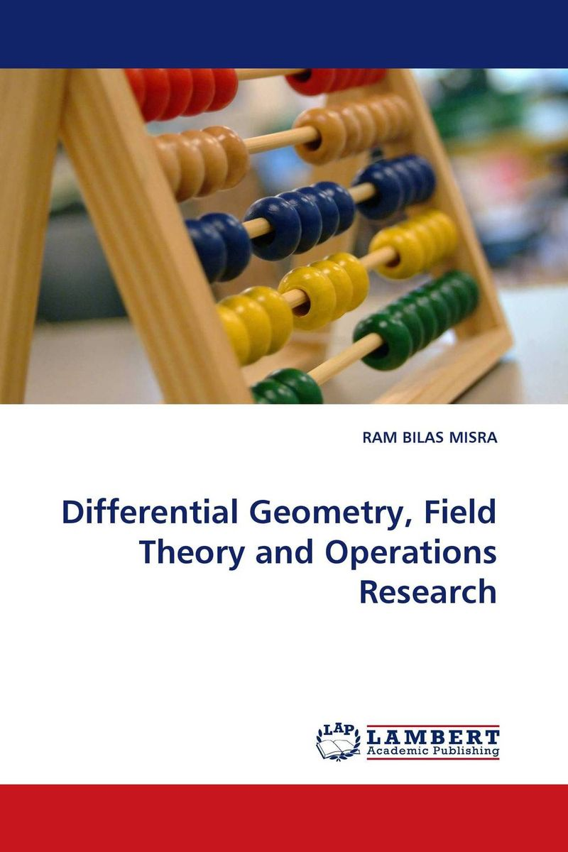 купить Differential Geometry, Field Theory and Operations Research недорого