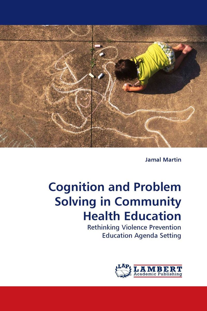Cognition and Problem Solving in Community Health Education the handbook of translation and cognition