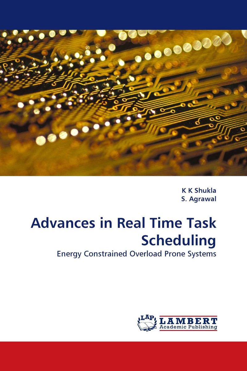 Advances in Real Time Task Scheduling real time systems development