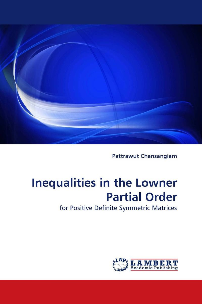 цена на Inequalities in the Lowner Partial Order