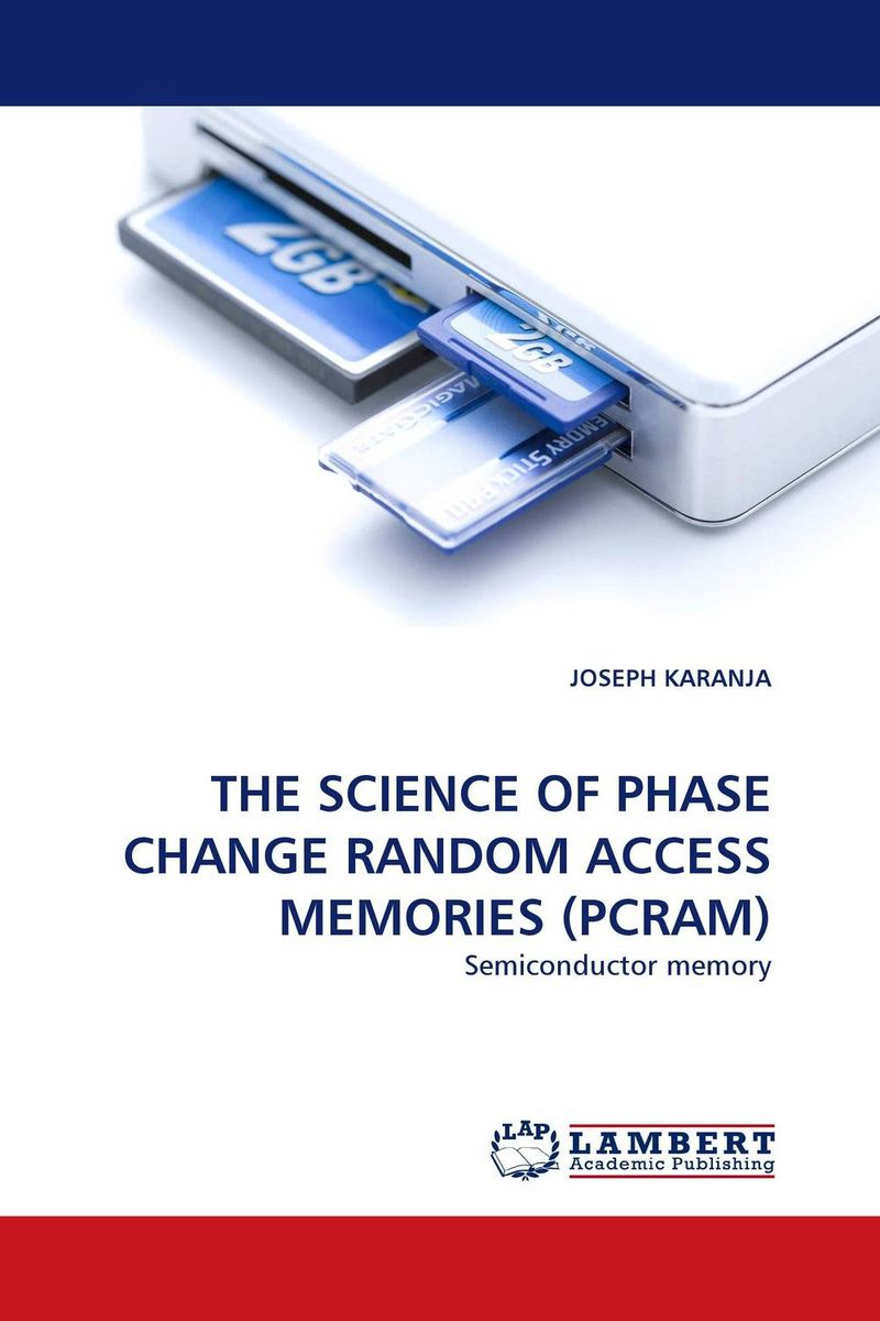THE SCIENCE OF PHASE CHANGE RANDOM ACCESS MEMORIES (PCRAM) norman god that limps – science and technology i n the eighties
