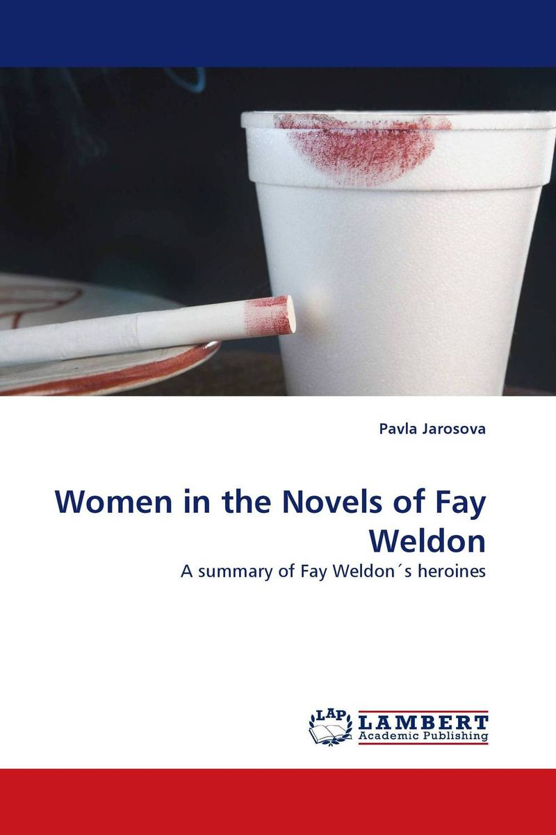 Women in the Novels of Fay Weldon купить
