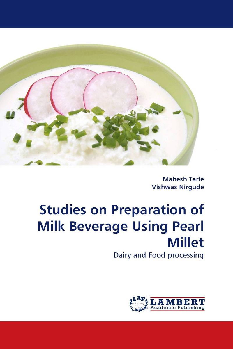 Studies on Preparation of Milk Beverage Using Pearl Millet chemical studies on toxic effects of cadmium