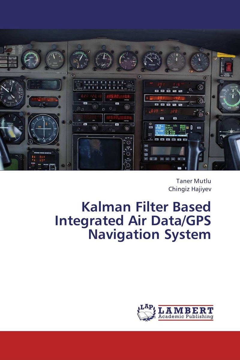 Kalman Filter Based Integrated Air Data/GPS Navigation System the comedy of errors
