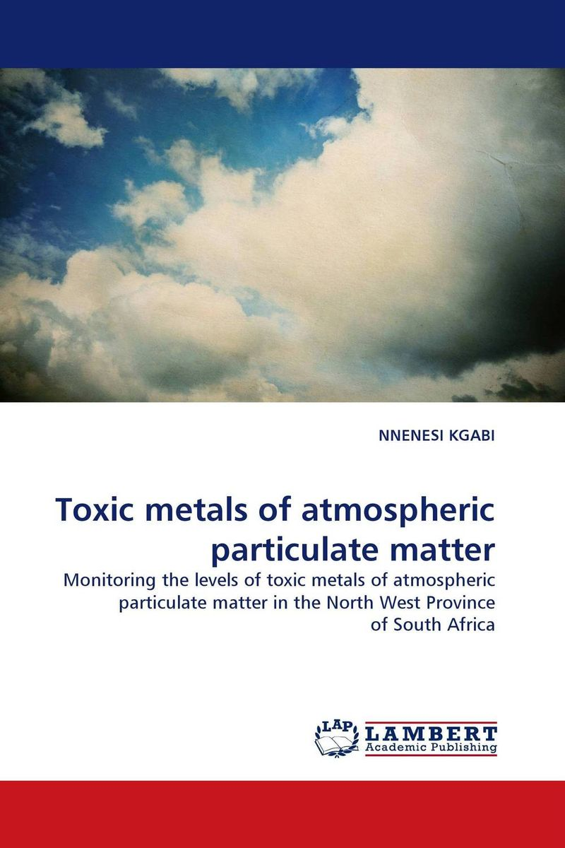 Toxic metals of atmospheric particulate matter sampling and analysis of environmental chemical pollutants a complete guide
