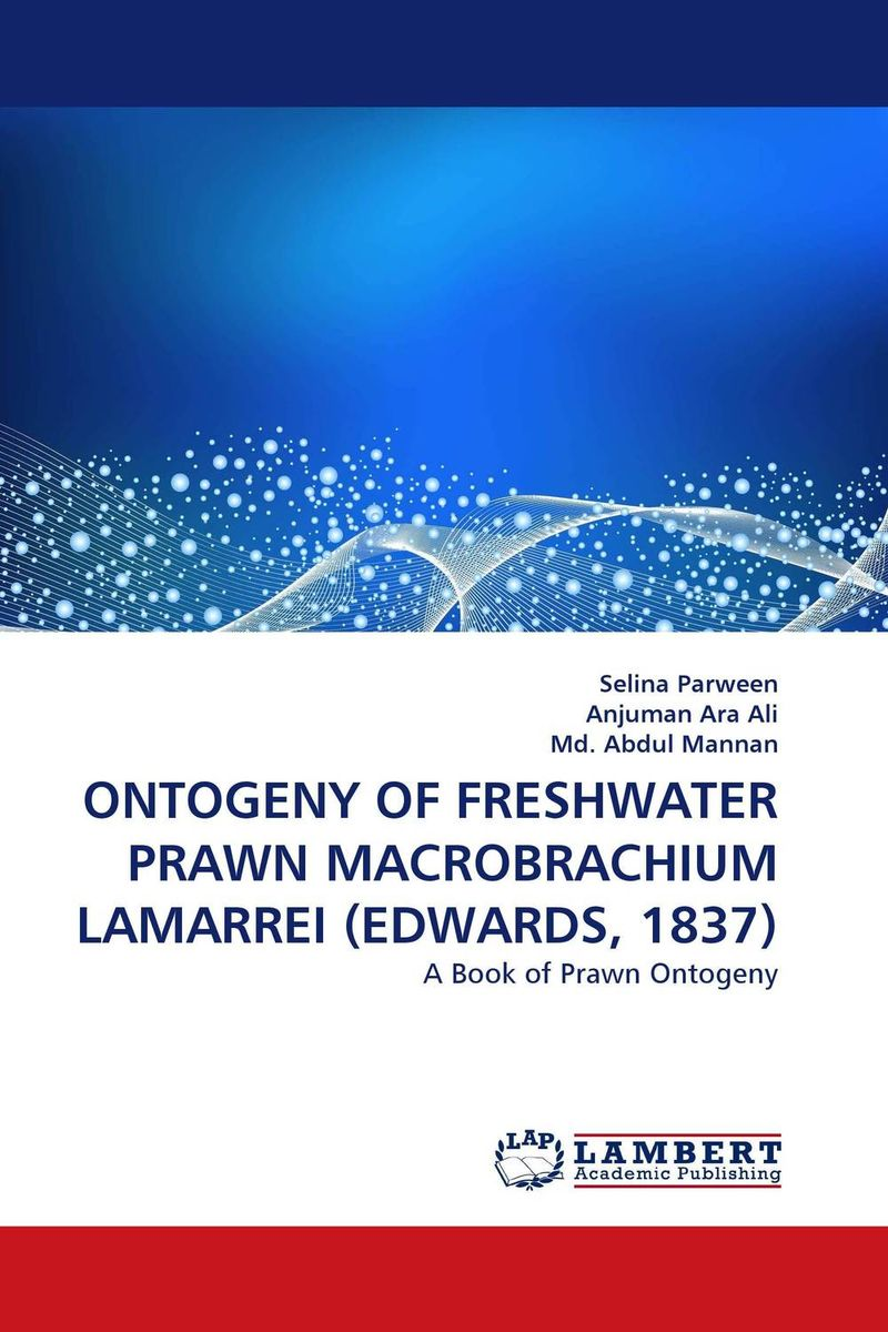 ONTOGENY OF FRESHWATER PRAWN MACROBRACHIUM LAMARREI (EDWARDS, 1837) edwards eve the rogues princess