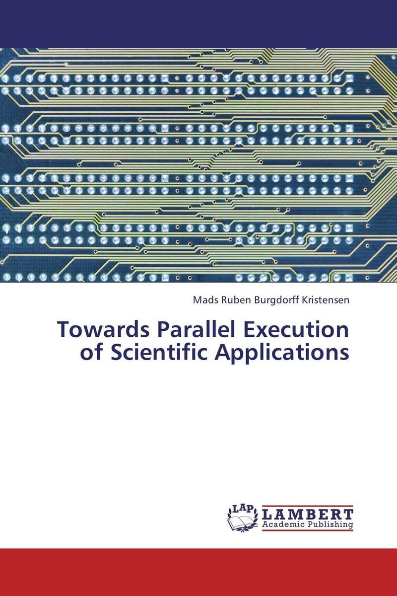 Towards Parallel Execution of Scientific Applications mapping of algorithms on parallel architectures
