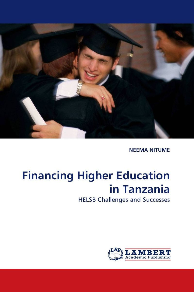 Financing Higher Education in Tanzania neema nitume financing higher education in tanzania
