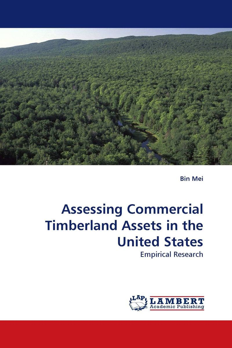 Assessing Commercial Timberland Assets in the United States