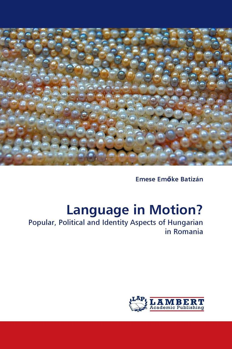 Language in Motion? language policy use and attitudes