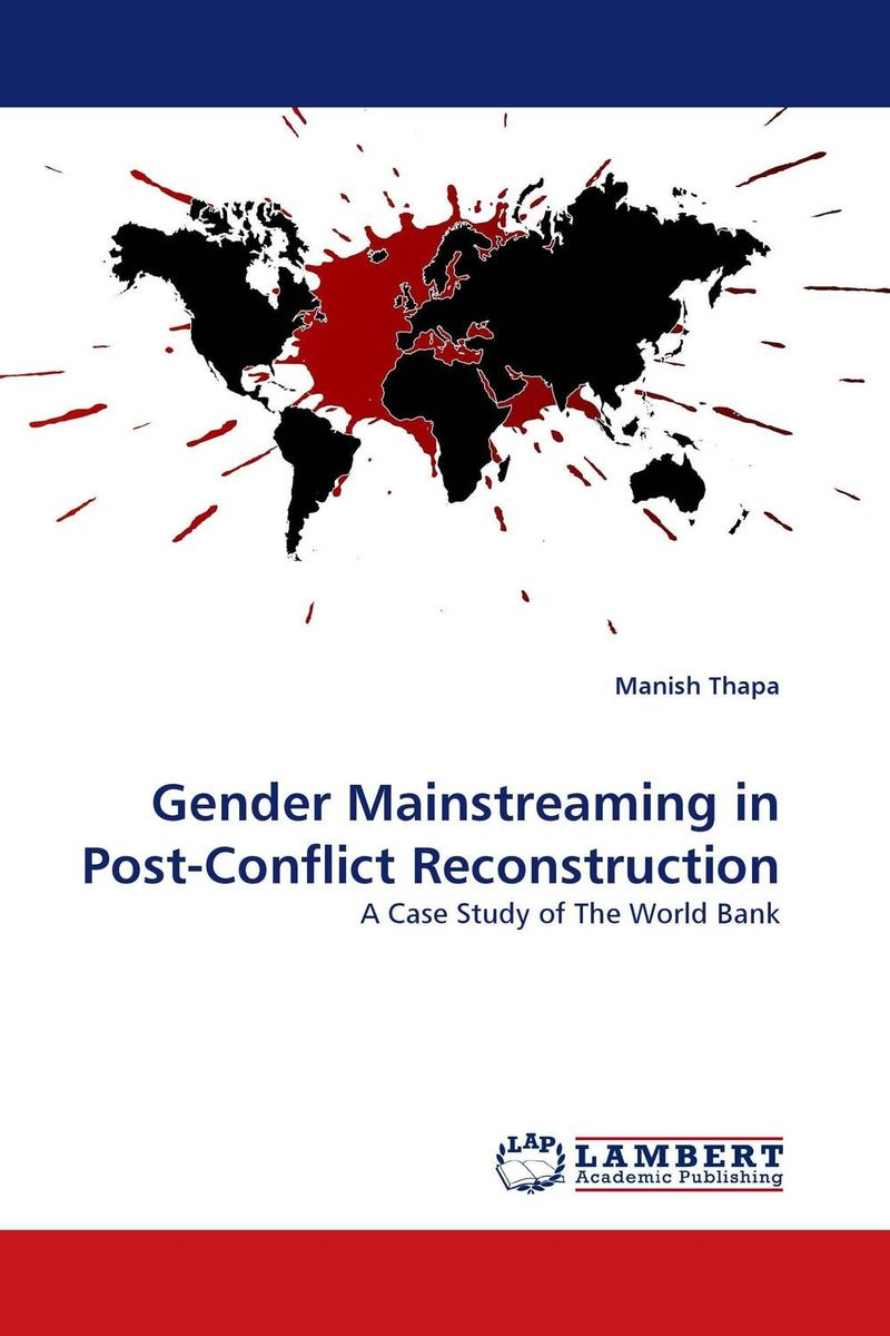 Gender Mainstreaming in Post-Conflict Reconstruction