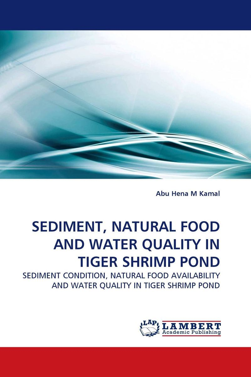 SEDIMENT, NATURAL FOOD AND WATER QUALITY IN TIGER SHRIMP POND рубашка armani jeans armani jeans ar411ewpwf60
