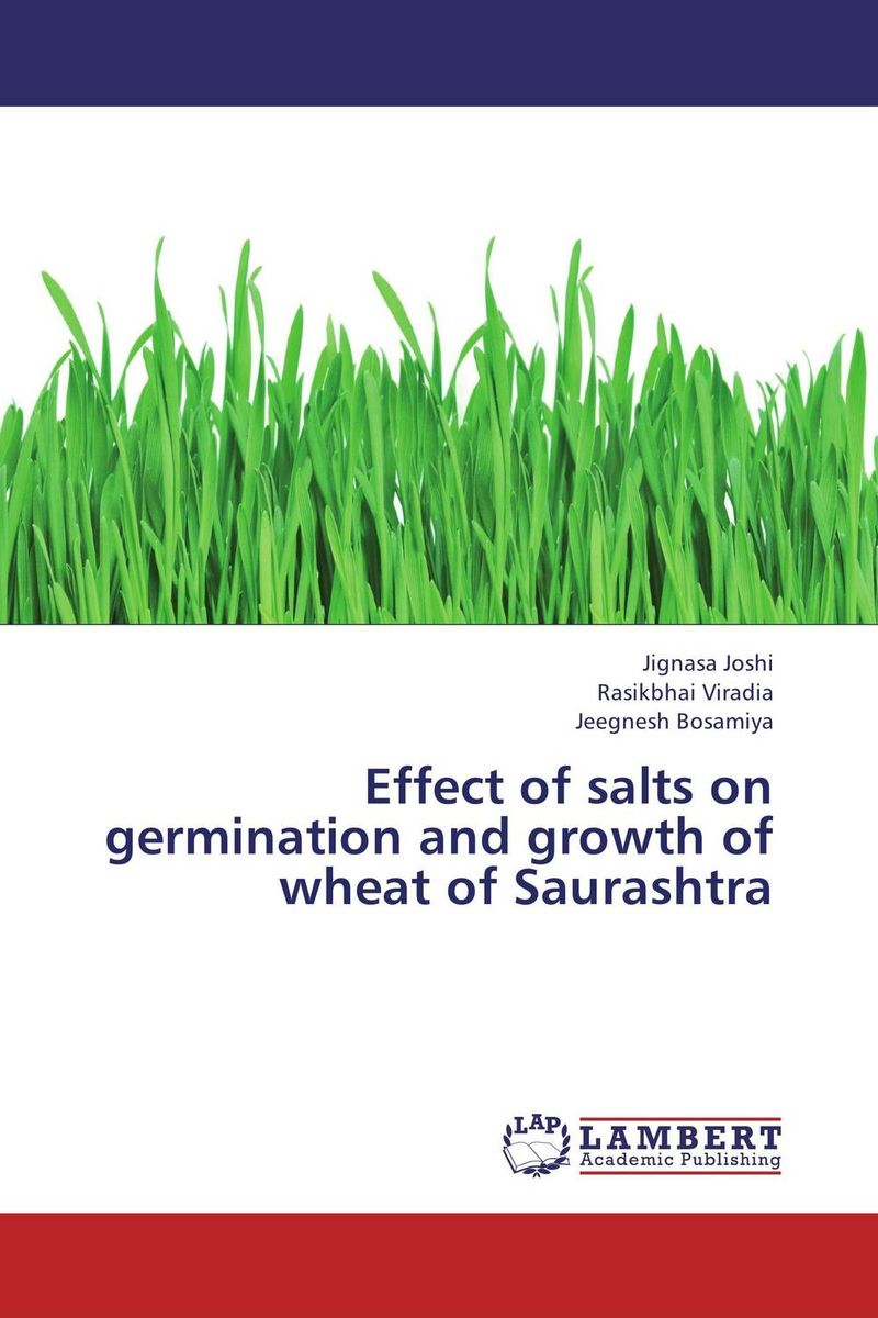Effect of salts on germination and growth of wheat of Saurashtra seed dormancy and germination