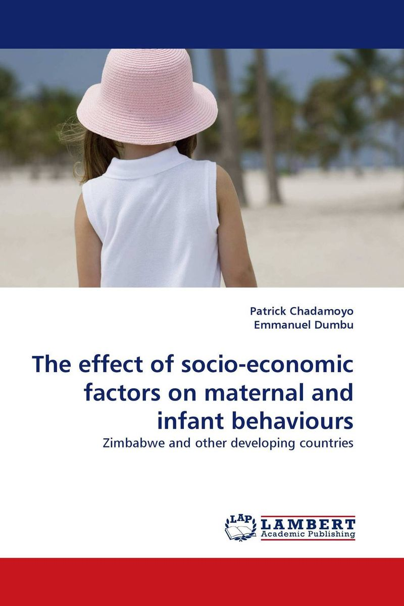 The effect of socio-economic factors on maternal and infant behaviours joseph omagwa socio economic and demographic factors impacts on fertility in nairobi
