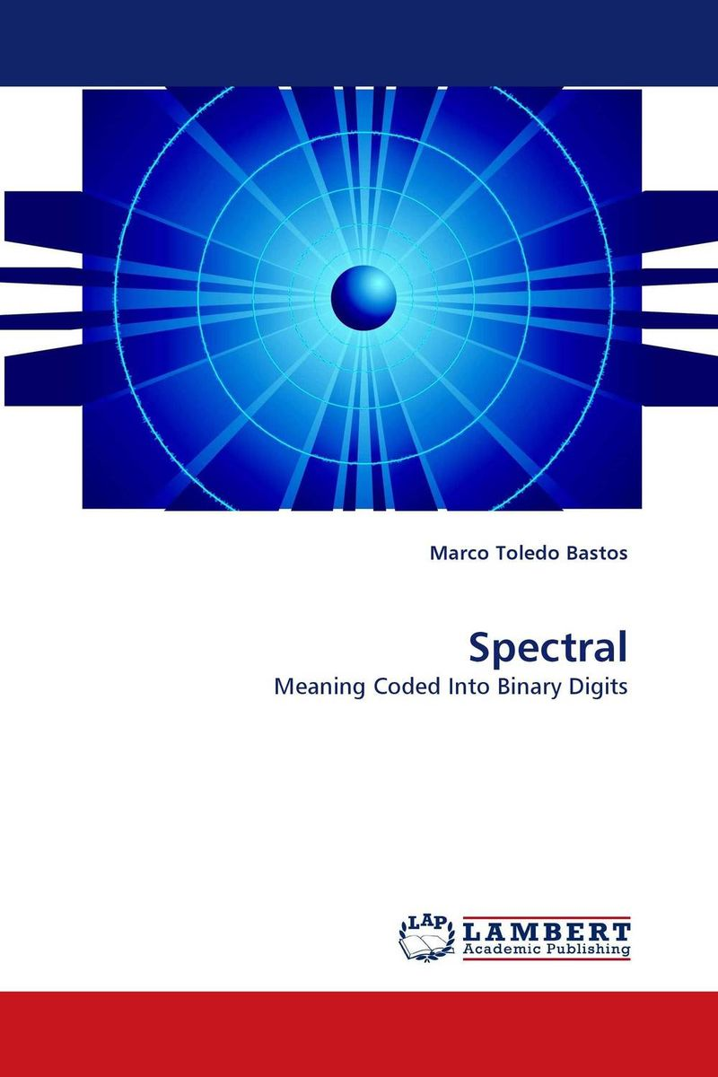 Spectral ways of meaning – an introduction to a philosophy of language