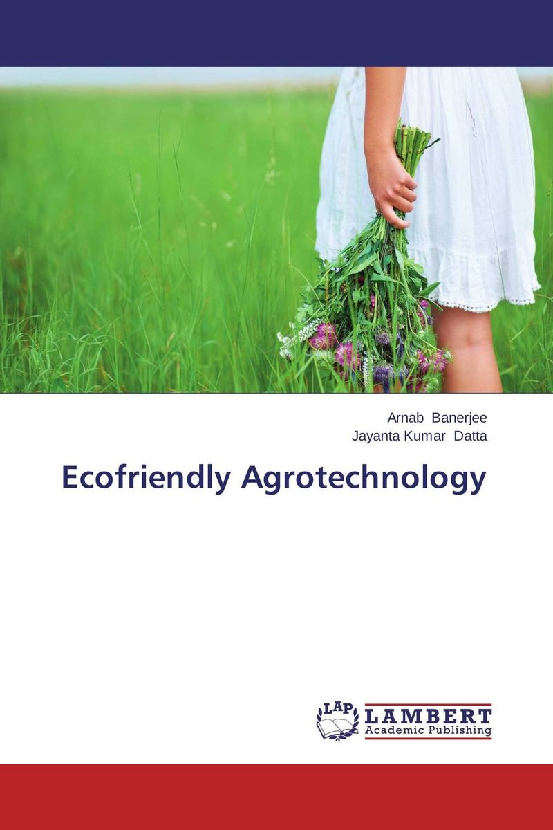 Ecofriendly Agrotechnology