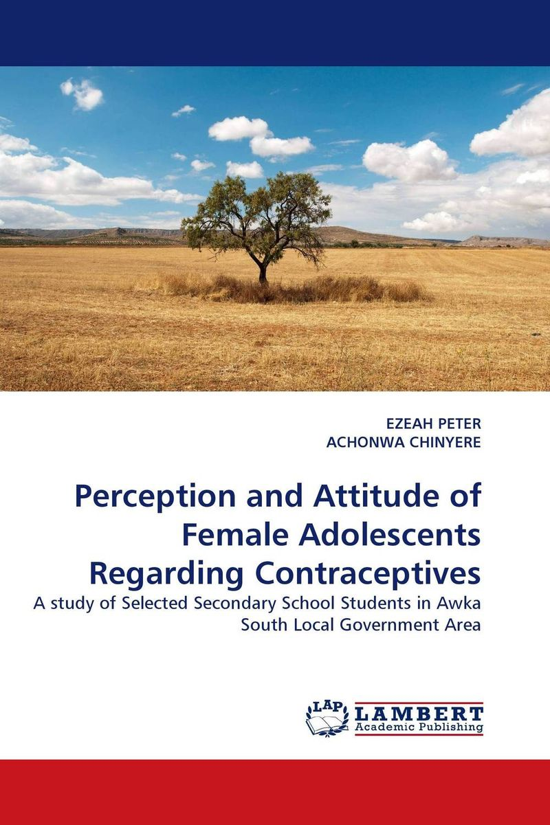 Perception and Attitude of Female Adolescents Regarding Contraceptives ripudaman singh arihant kaur bhalla and er gurkamal singh adolescents of intact families and orphanages