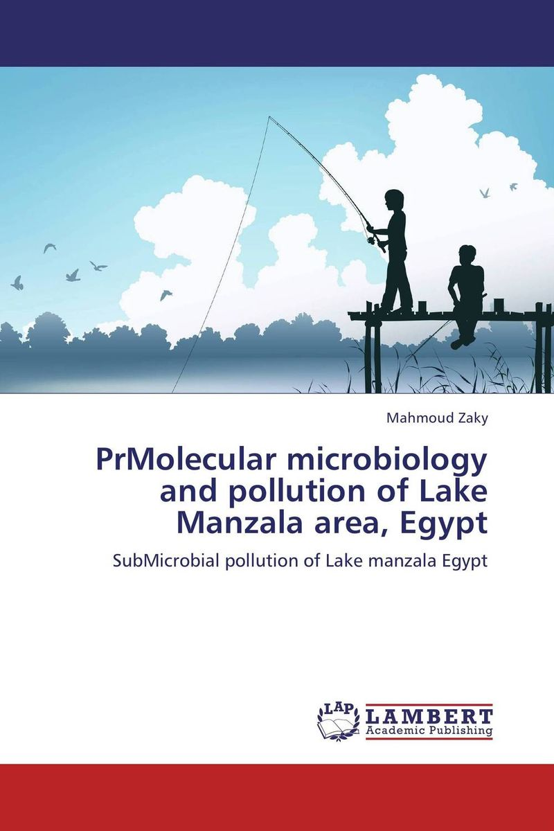 PrMolecular microbiology and pollution of Lake Manzala area, Egypt week at the lake