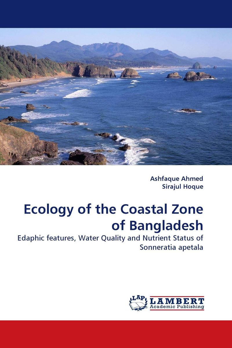 Ecology of the Coastal Zone of Bangladesh coastal wetlands of the world geology ecology distribution and applications