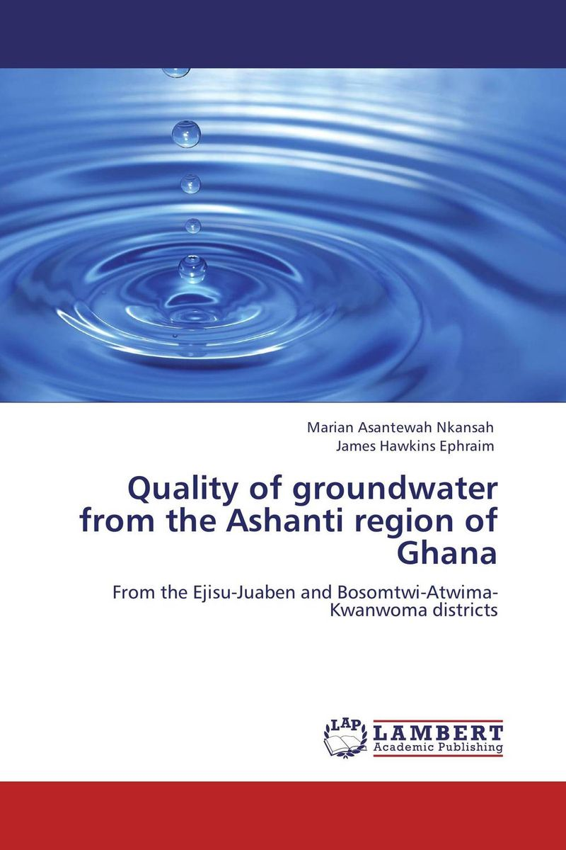 Quality of groundwater from the Ashanti region of Ghana groundwater assessment in some parts of kachchh region