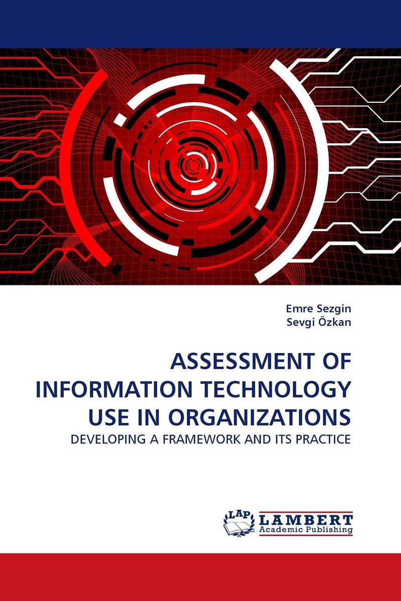 ASSESSMENT OF INFORMATION TECHNOLOGY USE IN ORGANIZATIONS critical information assets disaster management audit model