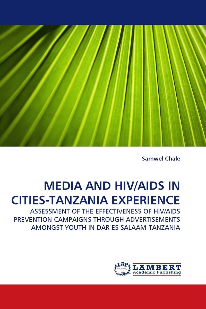 цена на MEDIA AND HIV/AIDS IN CITIES-TANZANIA EXPERIENCE