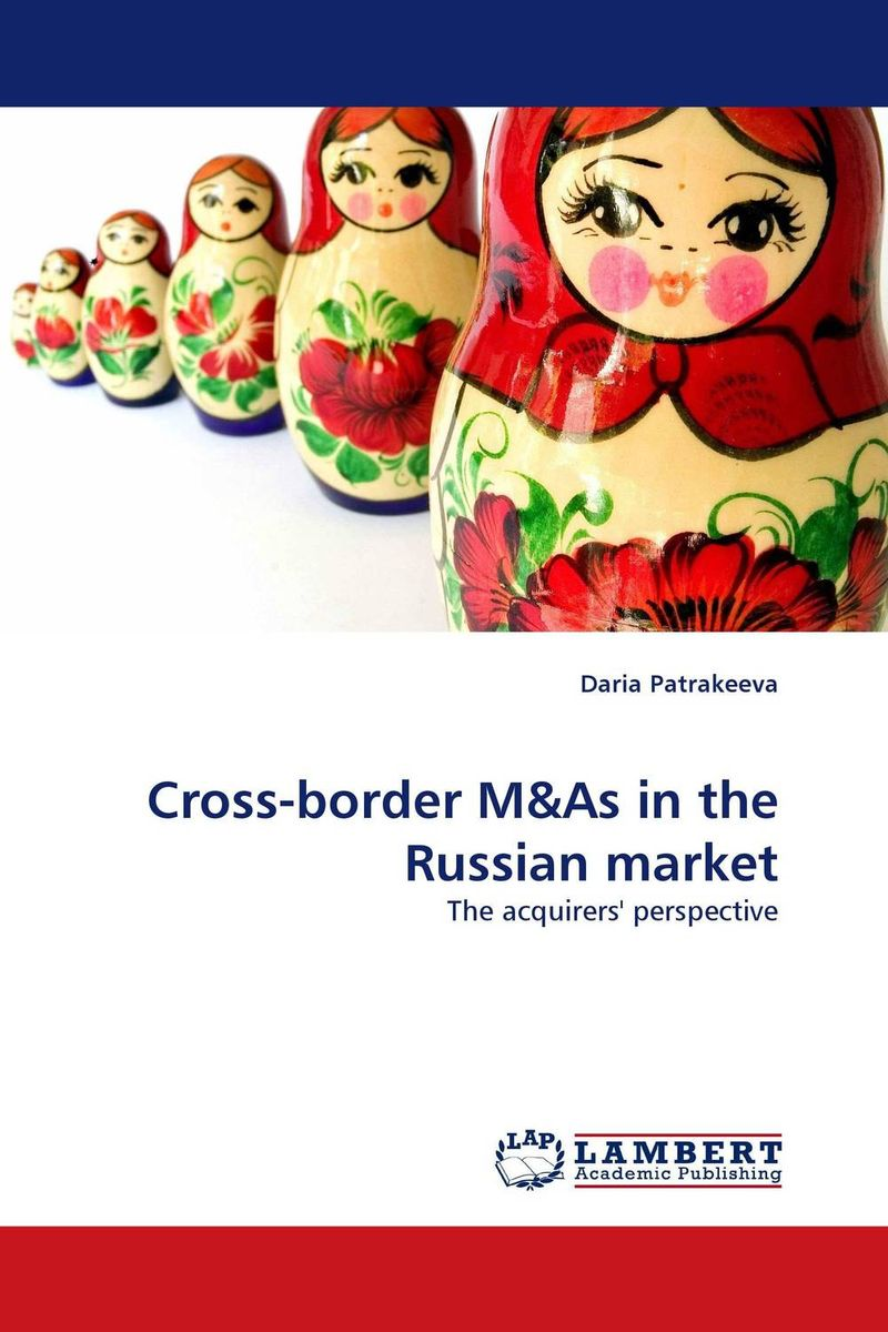 Cross-border M&As in the Russian market цена и фото