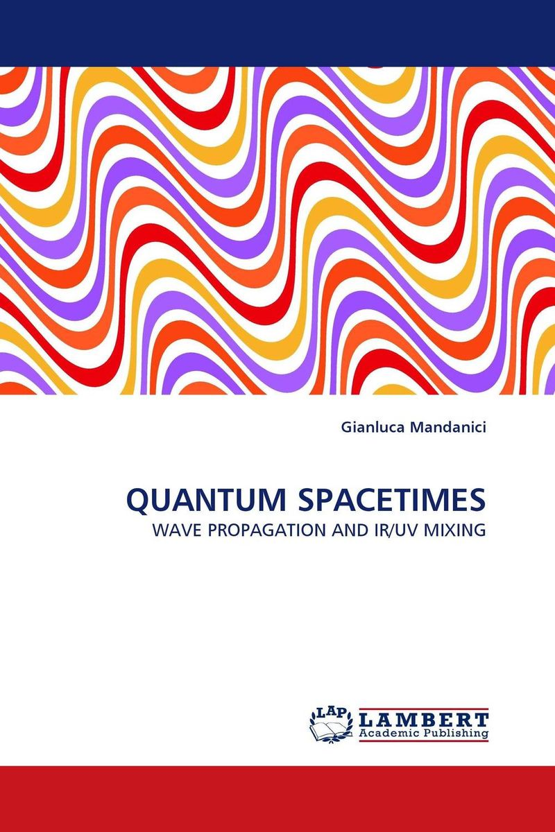 QUANTUM SPACETIMES quantum field theory and the standard model