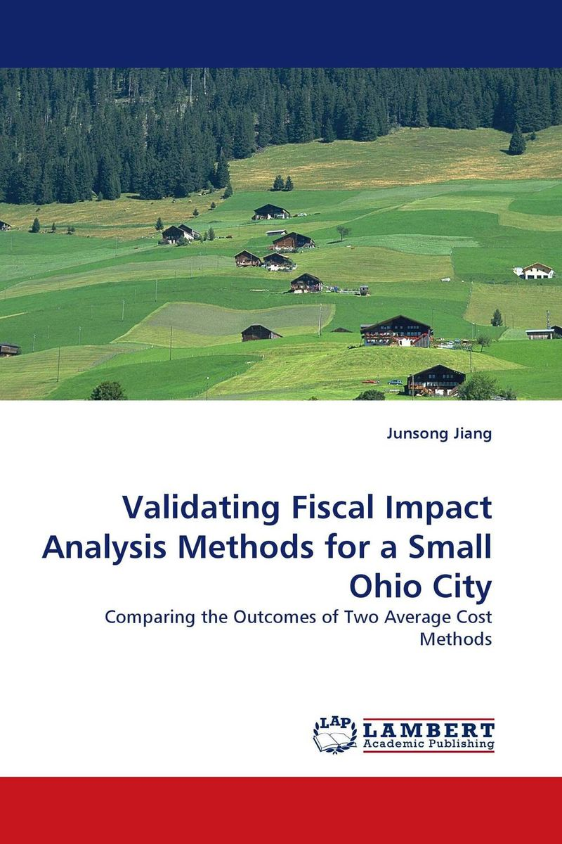Validating Fiscal Impact Analysis Methods for a Small Ohio City belousov a security features of banknotes and other documents methods of authentication manual денежные билеты бланки ценных бумаг и документов
