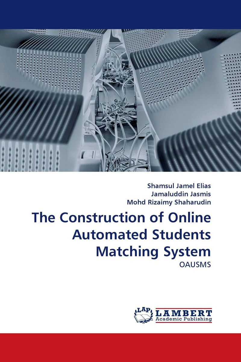 The Construction of Online Automated Students Matching System the construction of online automated students matching system