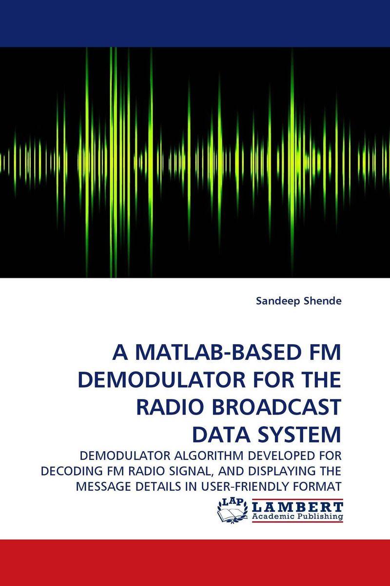 A MATLAB-BASED FM DEMODULATOR FOR THE RADIO BROADCAST DATA SYSTEM niorfnio 1 fm transmitter 2 fm radio receiver wireless tour guide system for guiding church meeting translation fm radio y4305a