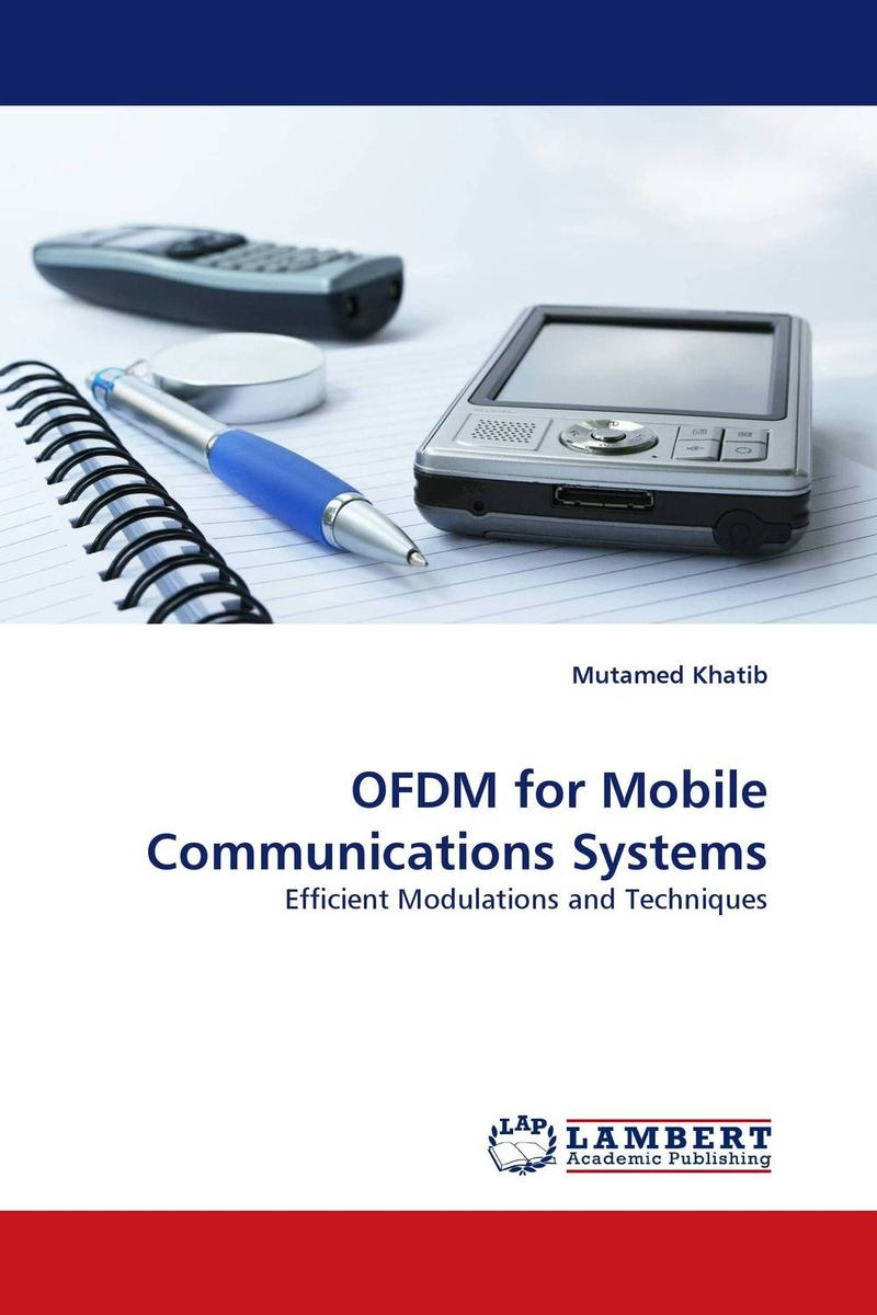 OFDM for Mobile Communications Systems ultra wideband communications systems structure and design