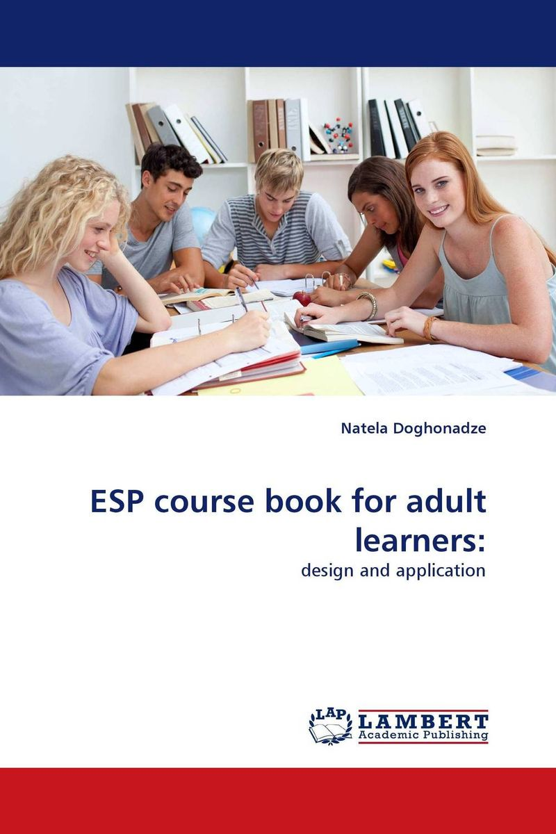 ESP course book for adult learners: an academic esp course comprehensive lectures in english