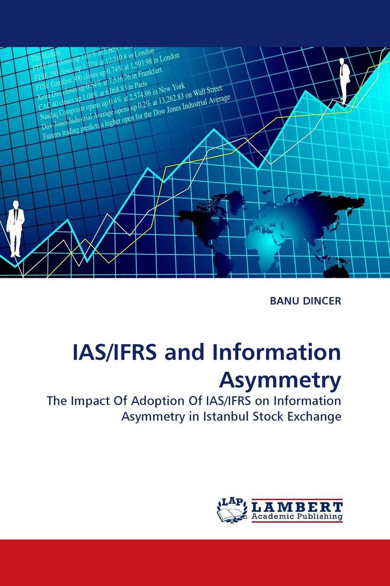 IAS/IFRS and Information Asymmetry the role of accounting information and the relevance of ifrs