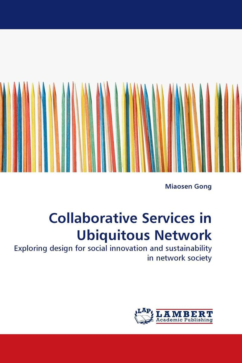 Collaborative Services in Ubiquitous Network duncan bruce the dream cafe lessons in the art of radical innovation